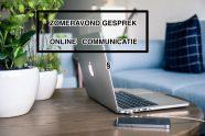 23 aug = zomeravondgesprek online communicatie