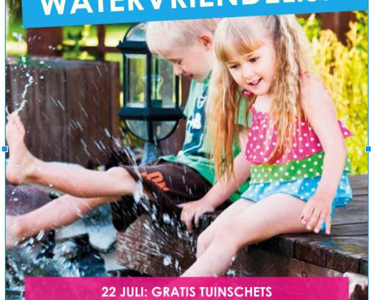 juli: Campagne 'Natuurlijk! De watervriendelijke tuin'